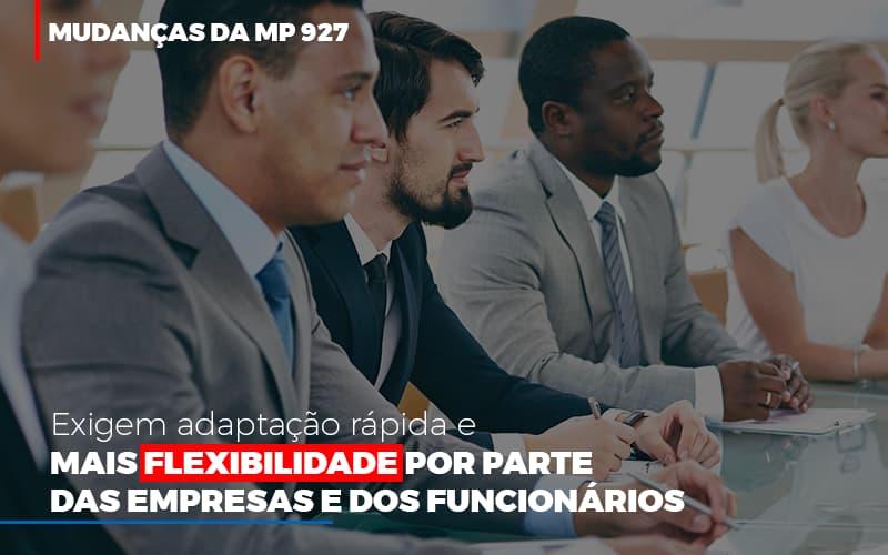 Mudancas Da Mp 927 Exigem Adaptacao Rapida E Mais Flexibilidade - Contabilidade na Lapa - SP | JS Silva Contabilidade - Mudanças da MP 927 exigem adaptação rápida e mais flexibilidade por parte das empresas e dos funcionários