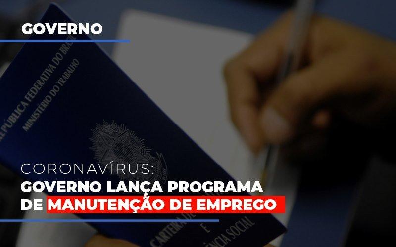 Governo Lanca Programa De Manutencao De Emprego - Contabilidade na Lapa - SP | JS Silva Contabilidade - Governo lança programa de manutenção de emprego