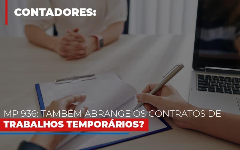 Mp 936 Tambem Abrange Os Contratos De Trabalhos Temporarios - Contabilidade na Lapa - SP | JS Silva Contabilidade - MP 936: Também abrange os contratos de trabalhos temporários?