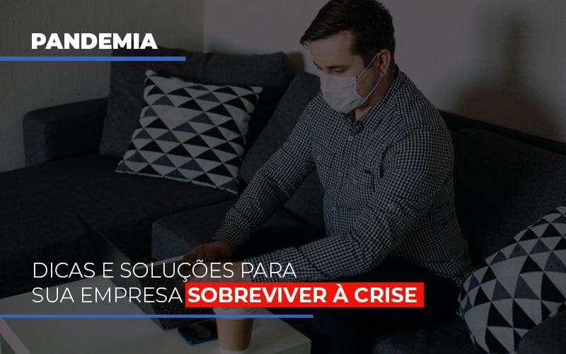 Pandemia Dicas E Solucoes Para Sua Empresa Sobreviver A Crise - Contabilidade na Lapa - SP | JS Silva Contabilidade - Pandemia: Dicas e soluções para sua empresa sobreviver à crise