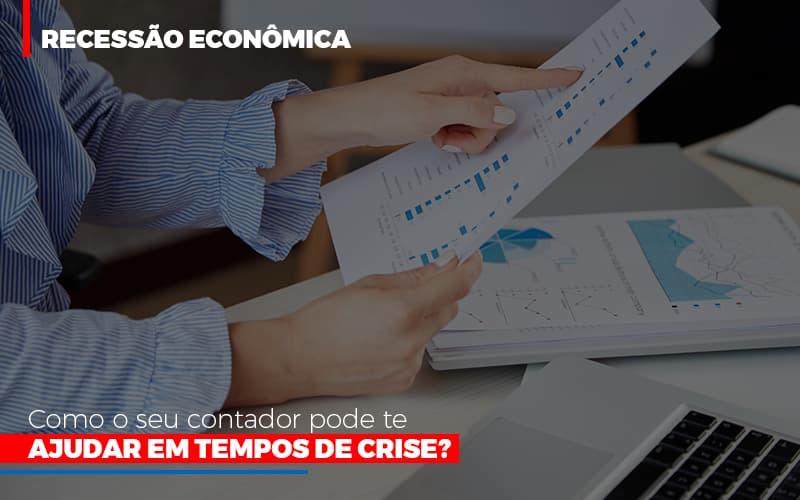 Http://recessao Economica Como Seu Contador Pode Te Ajudar Em Tempos De Crise/ - Contabilidade na Lapa - SP | JS Silva Contabilidade - Recessão econômica: como o seu contador pode te ajudar em tempos de crise?
